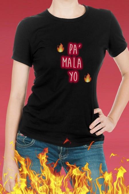 """Camiseta """"Pa mala yo"""""""